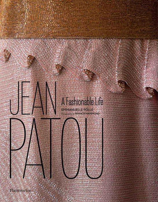 Jean Patou, A Fashionable Life