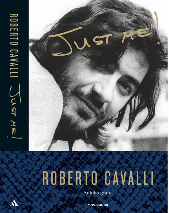 Just Me, Roberto Cavalli