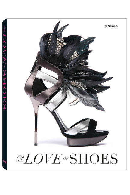Cover of For the Love of Shoes, published by teNeues in October 2013