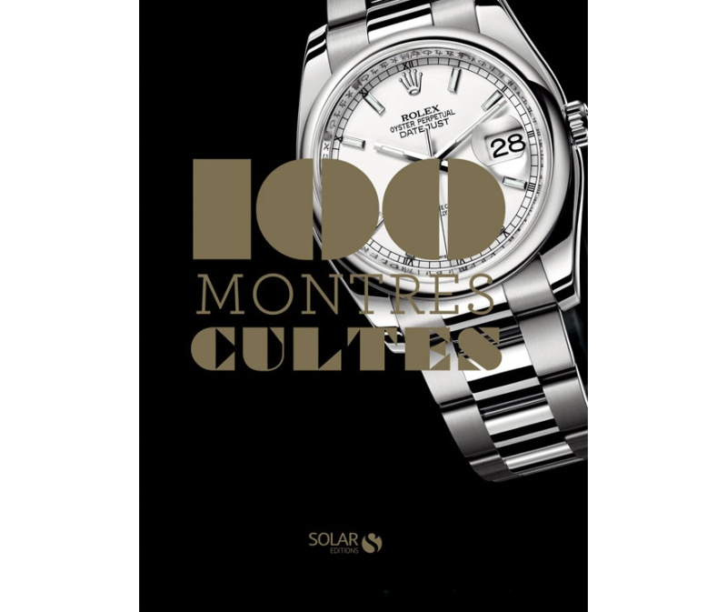 100 Montres Cultes published by Solar