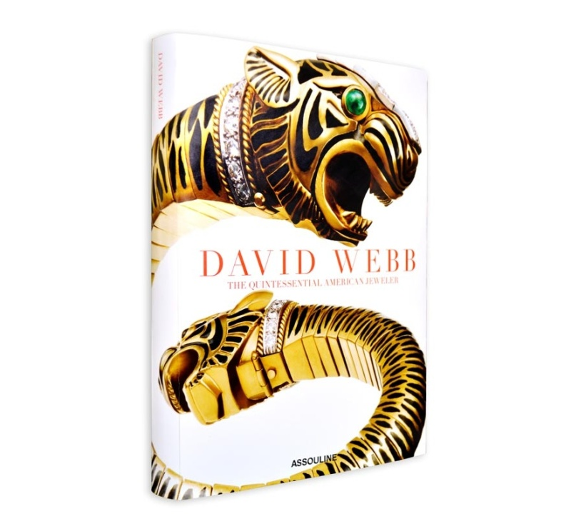 David Webb, the quintessential american jeweler by Ruth Peltason, published by Assouline